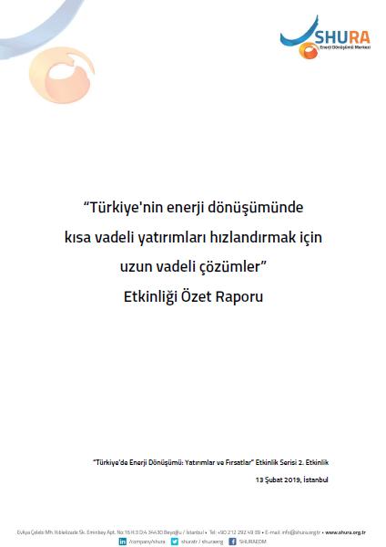Türkiye'nin enerji dönüșümünde kısa vadeli yatırımları hızlandırmak için uzun vadeli çözümler