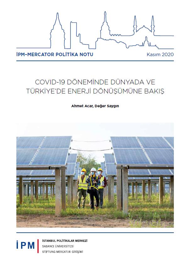 """SHURA- """"COVID-19 Döneminde Dünyada ve Türkiye'de Enerji Dönüşümüne Bakış"""" İPM-Mercator Politika Notu"""